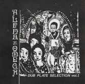 Alpha & Omega - Dub Plate Selection Vol. 1 (Mania Dub) LP
